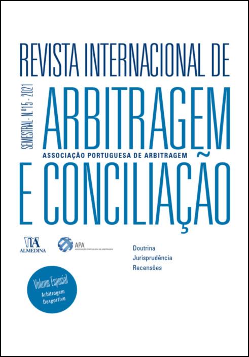 Revista Internacional de Arbitragem e Conciliação - Ano XV - 2021