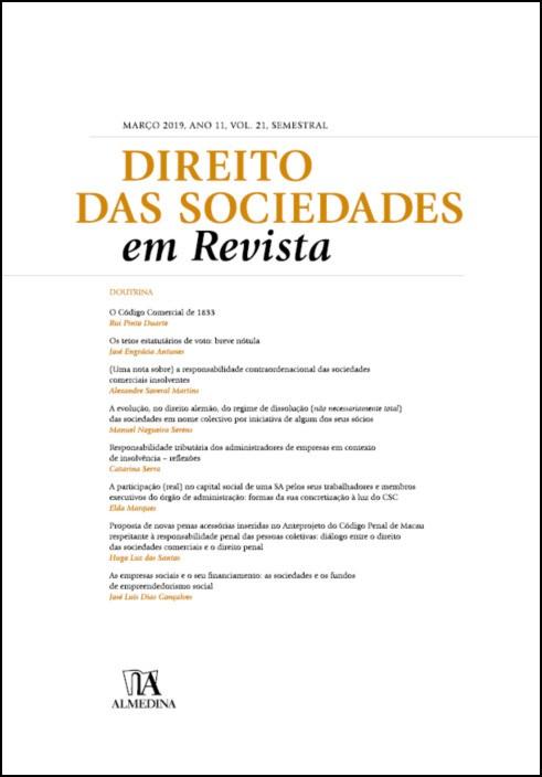 Direito das Sociedades em Revista - Abril 2019, Ano XI, Vol. 21, Semestral