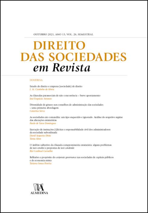 Direito das Sociedades em Revista - Outubro 2021, Ano XIII, Vol. 26