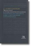 «Brancosos» e Interconstitucionalidade. Itinerários dos Discursos sobre a Historicidade Constitucional