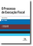 O Processo de Execução Fiscal