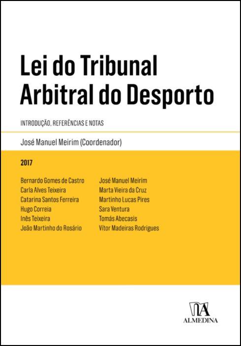 Lei do Tribunal Arbitral do Desporto - Introdução, referência e notas