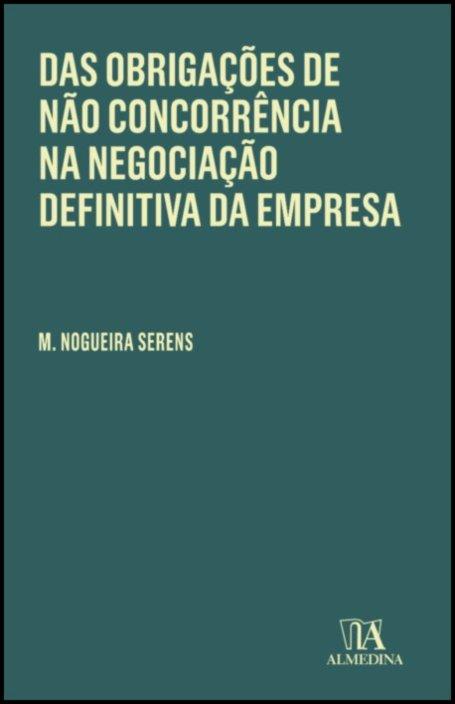 Das Obrigações de não Concorrência na Negociação Definitiva da Empresa
