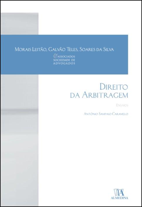 Direito da Arbitragem - Ensaios