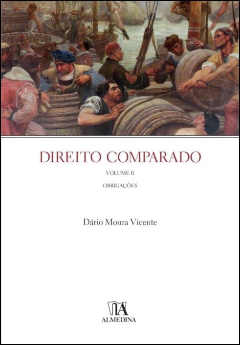 Direito Comparado - Volume II Obrigações