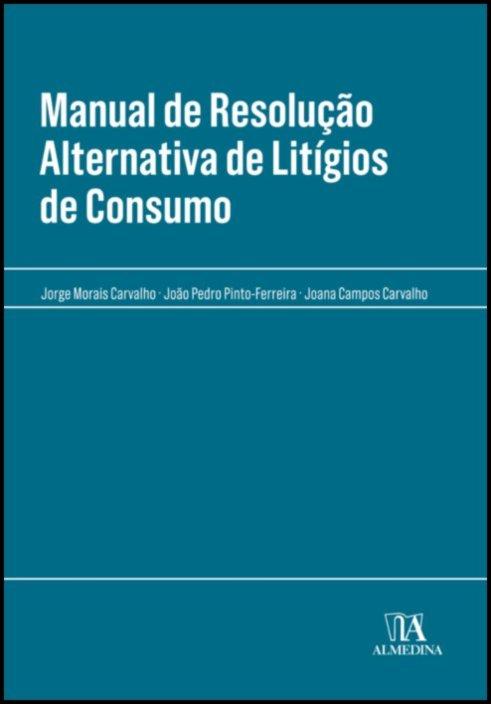 Manual de Resolução Alternativa de Litígios de Consumo