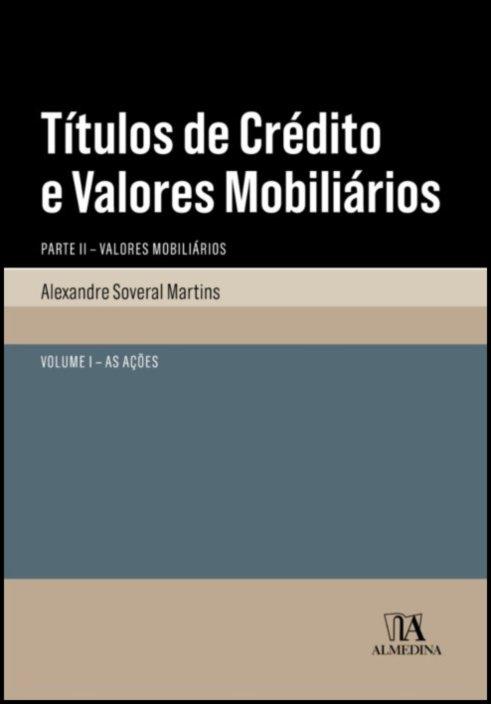 Títulos de crédito e valores mobiliários. Parte II. 1. As ações