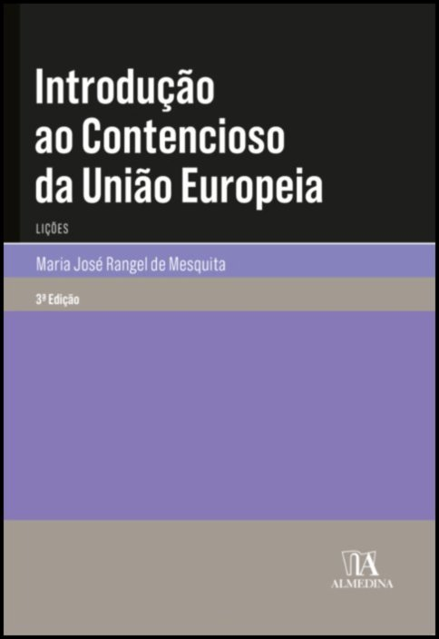 Introdução ao Contencioso da União Europeia - Lições