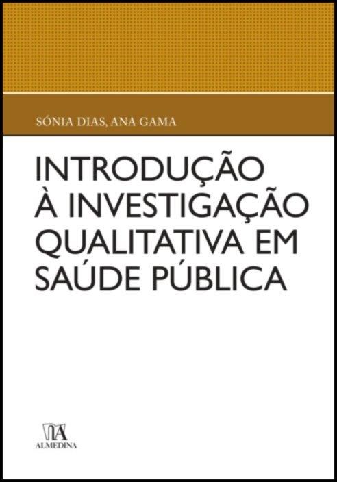 Introdução à Investigação Qualitativa em Saúde Pública
