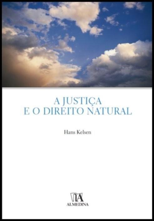 A Justiça e o Direito Natural