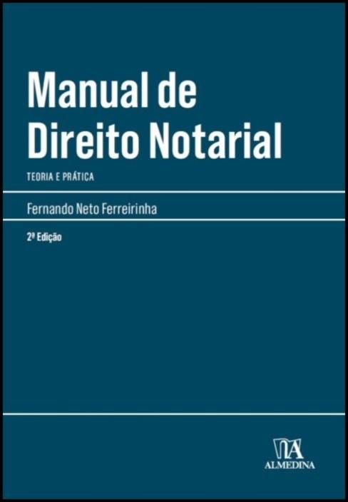 Manual de Direito Notarial - Teoria e Prática