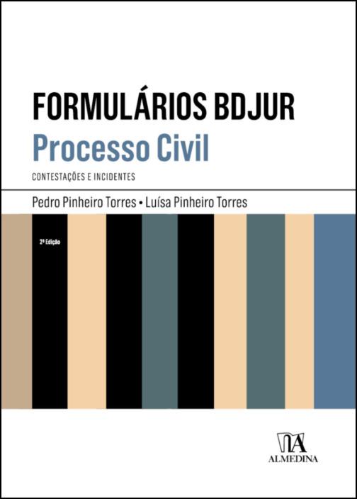 Formulários BDJUR - Processo Civil - Contestações e Incidentes