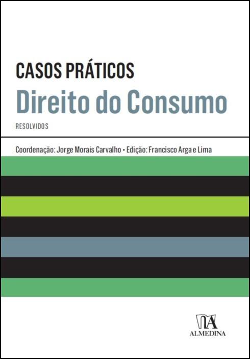 Casos Práticos de Direito do Consumo