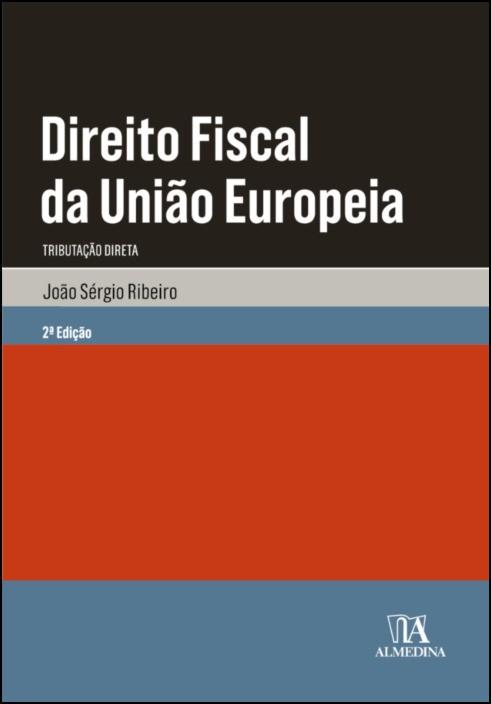 Direito Fiscal da União Europeia: Tributação Direta