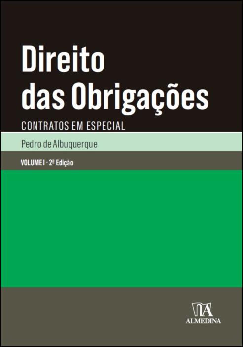 Direito das Obrigações - Contratos em Especial - Vol I