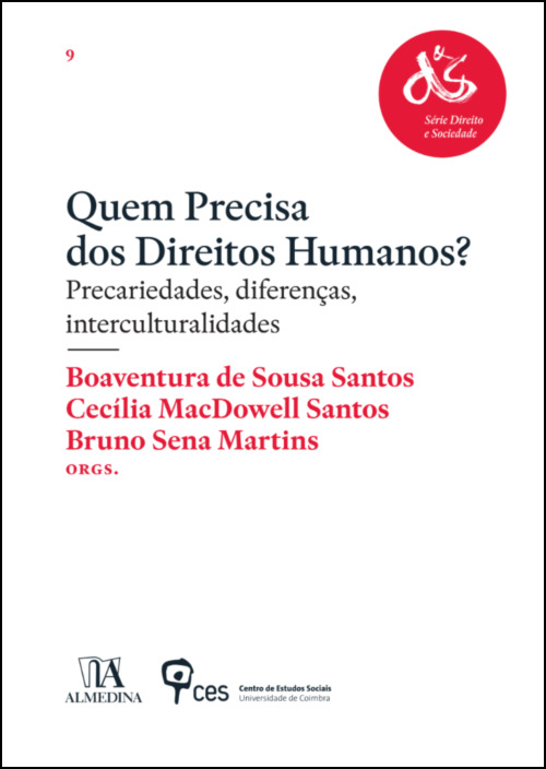 Quem Precisa dos Direitos Humanos? Precariedades, Diferenças, Interculturalidades