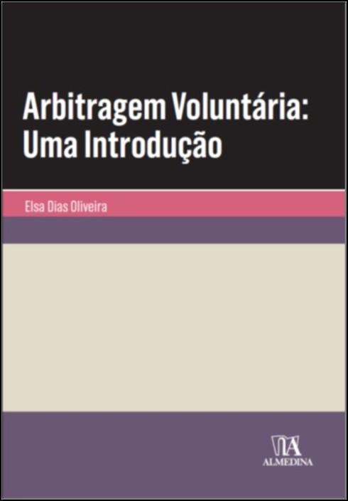 Arbitragem Voluntária: Uma Introdução
