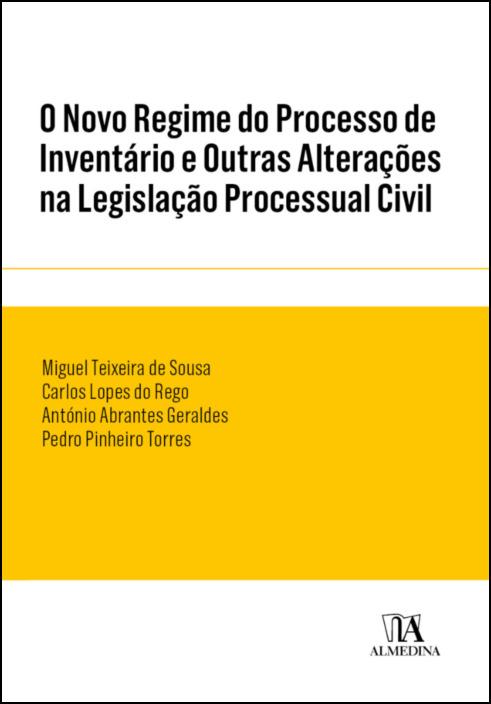 O Novo Regime do Processo de Inventário e Outras Alterações na Legislação Processual Civil
