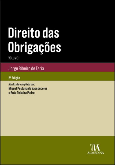 Direito das Obrigações - Vol. I