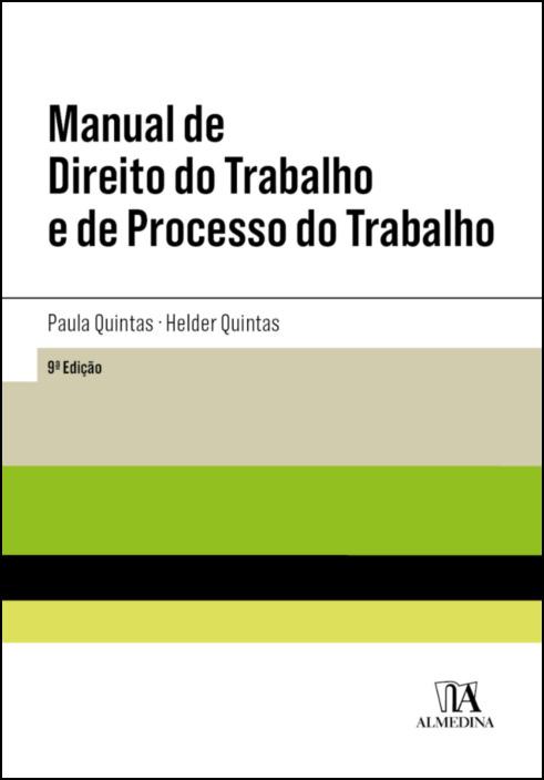 Manual de Direito do Trabalho e de Processo do Trabalho