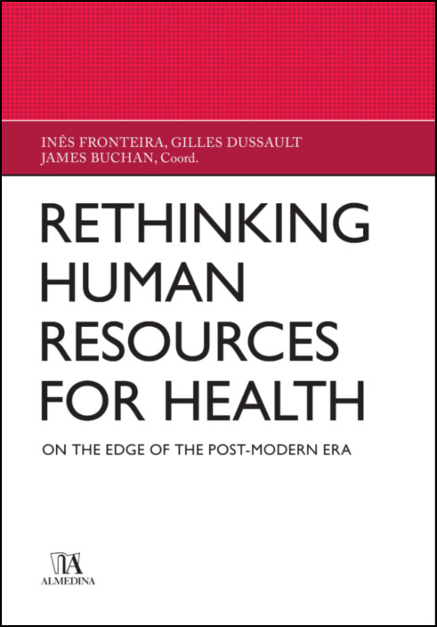 Rethinking Human Resources for health - On the edge of the Post-Modern Era