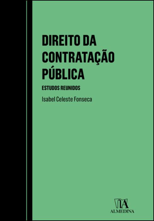 Direito da Contratação Pública - Estudos Reunidos