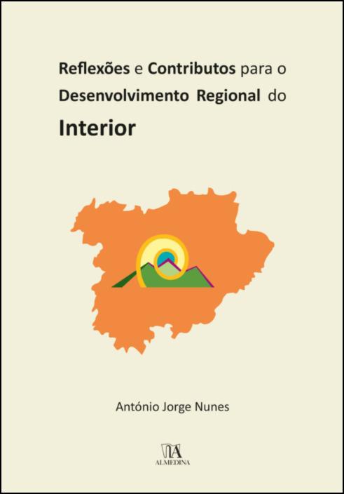 Reflexões e Contributos para o Desenvolvimento Regional do Interior