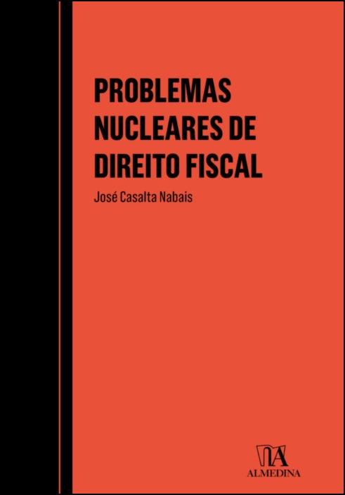 Problemas Nucleares de Direito Fiscal