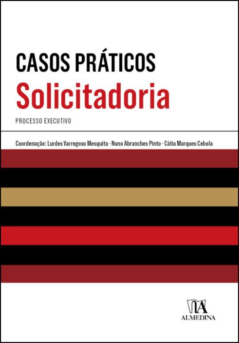 Casos Práticos de Solicitadoria - Processo Executivo