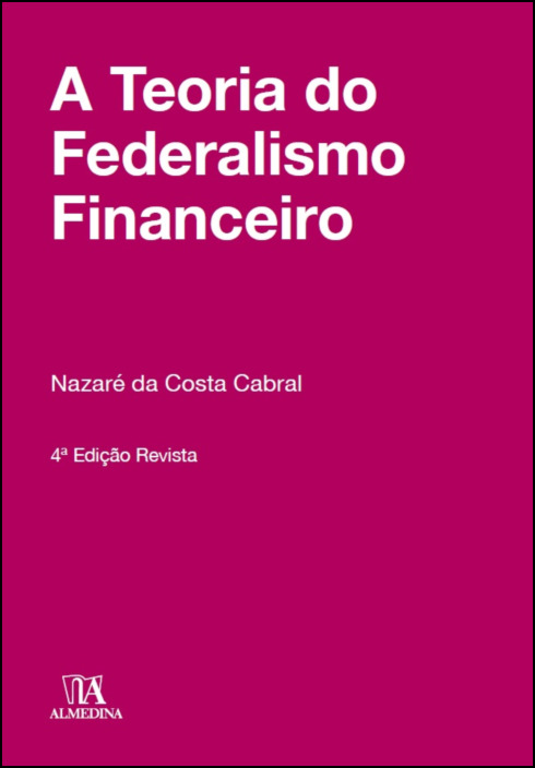 A Teoria do Federalismo Financeiro