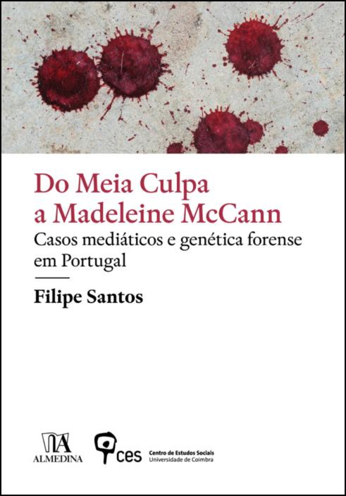 Do Meia Culpa a Madeleine McCann