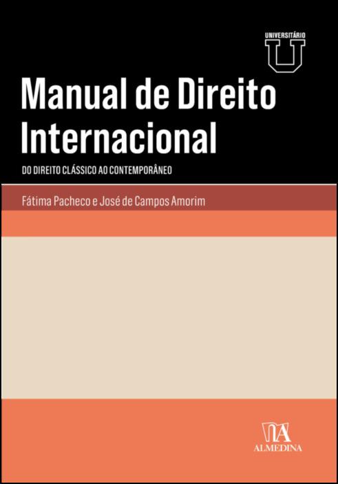 Manual de Direito Internacional - Do Direito Clássico ao Contemporâneo
