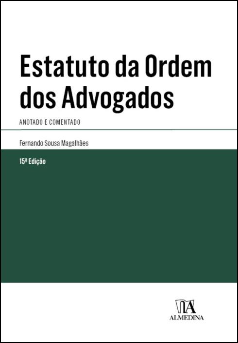 Estatuto da Ordem dos Advogados - Anotado e Comentado