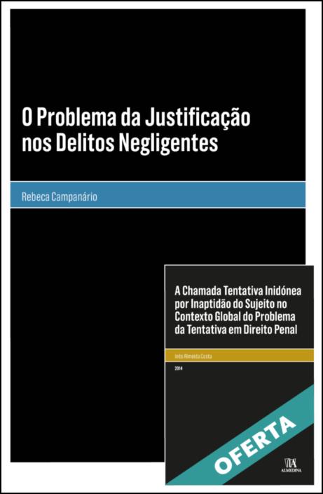 O Problema da Justificação nos Delitos Negligentes
