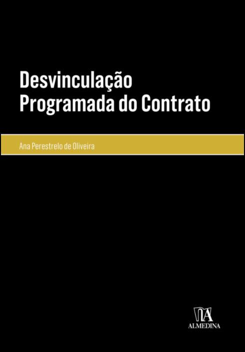Desvinculação Programada do Contrato
