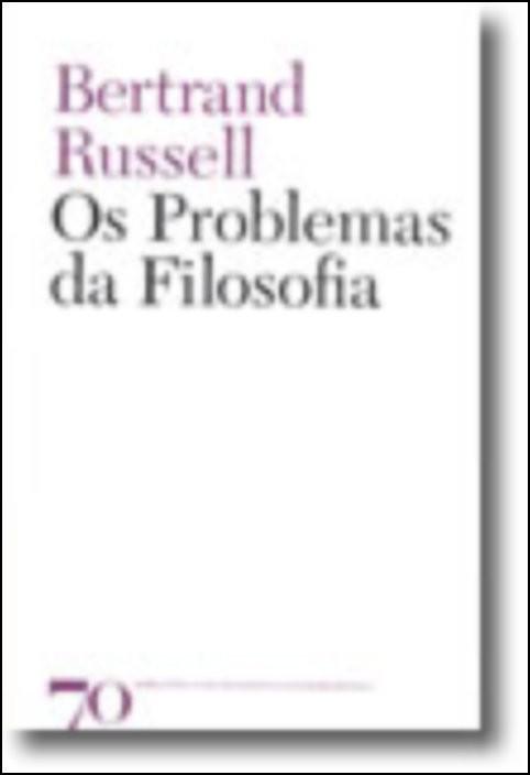 Os Problemas da Filosofia