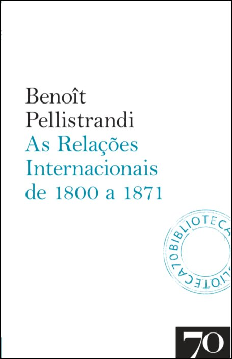 As Relações Internacionais de 1800 a 1871