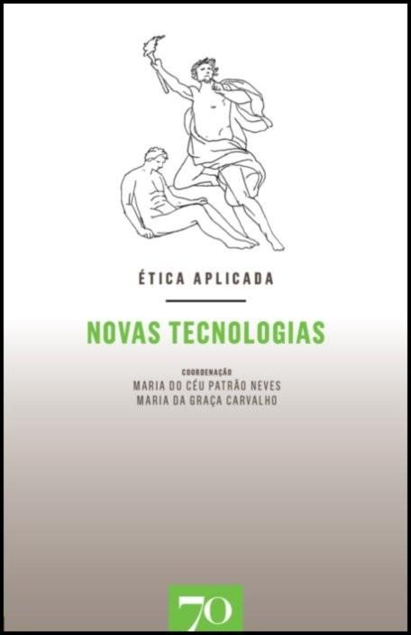 Ética Aplicada - Novas Tecnologias