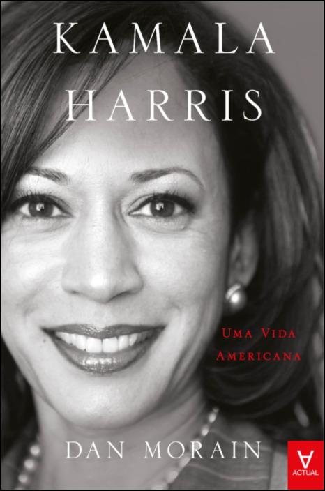 Kamala Harris- Uma Vida Americana